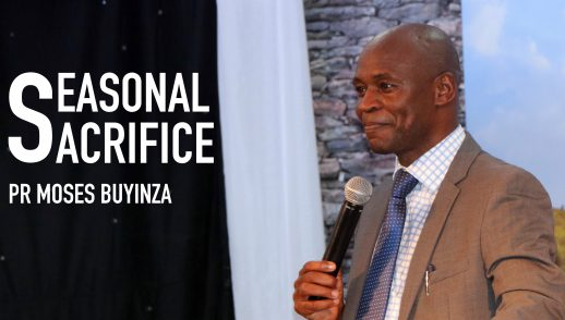 SEASONAL SACRIFICE - Pr Moses Buyinza